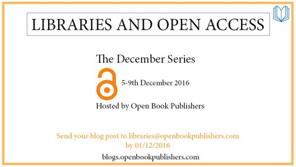 Libraries and Open Access - The December  Series